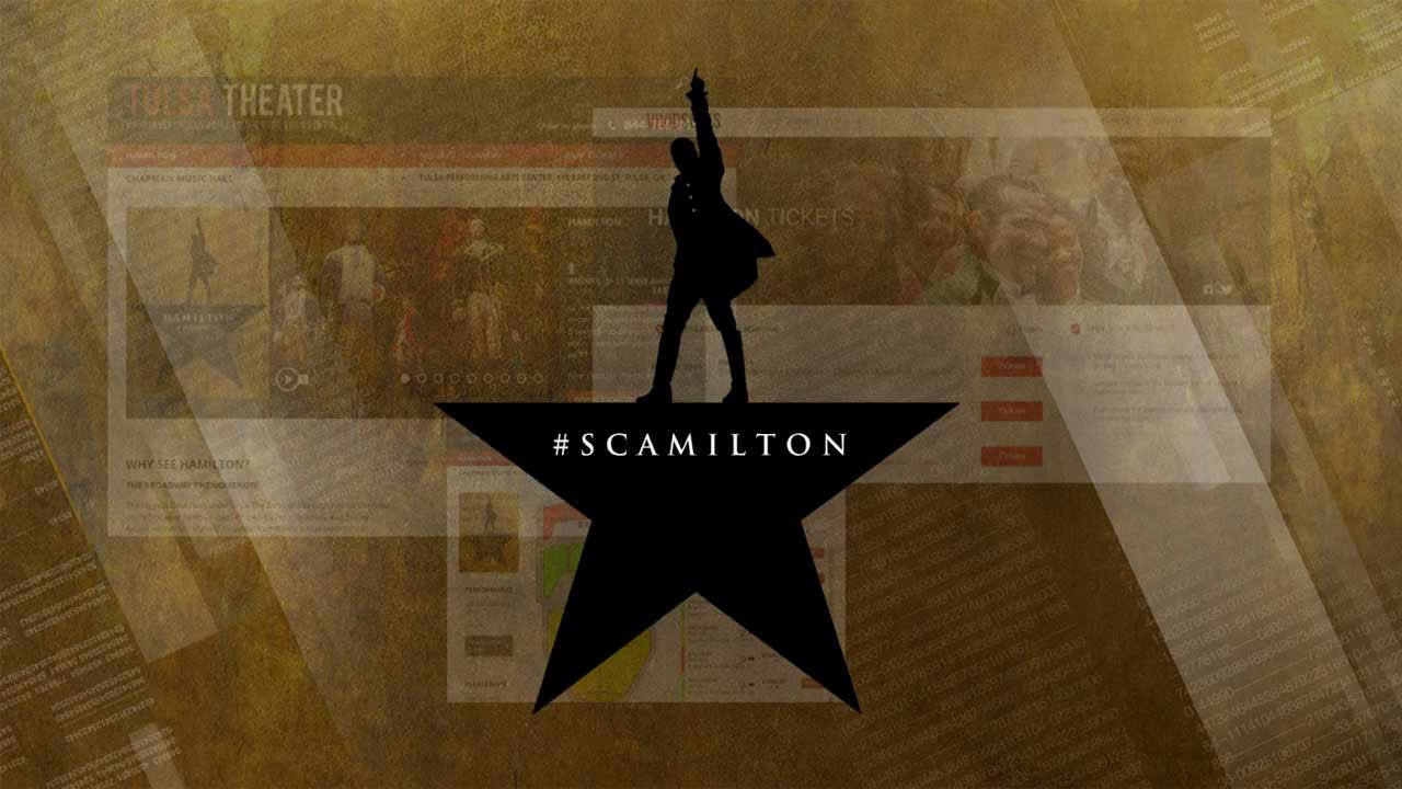 Don't Fall For 'Scamilton' Tickets Tulsa PAC, Celebrity Attractions Warn