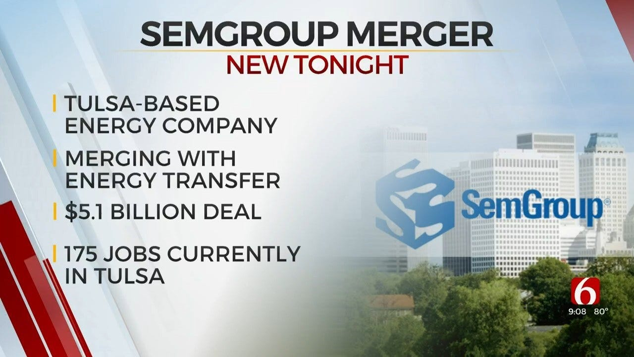 Tulsa Based SemGroup Merges With Dallas' Energy Transfer