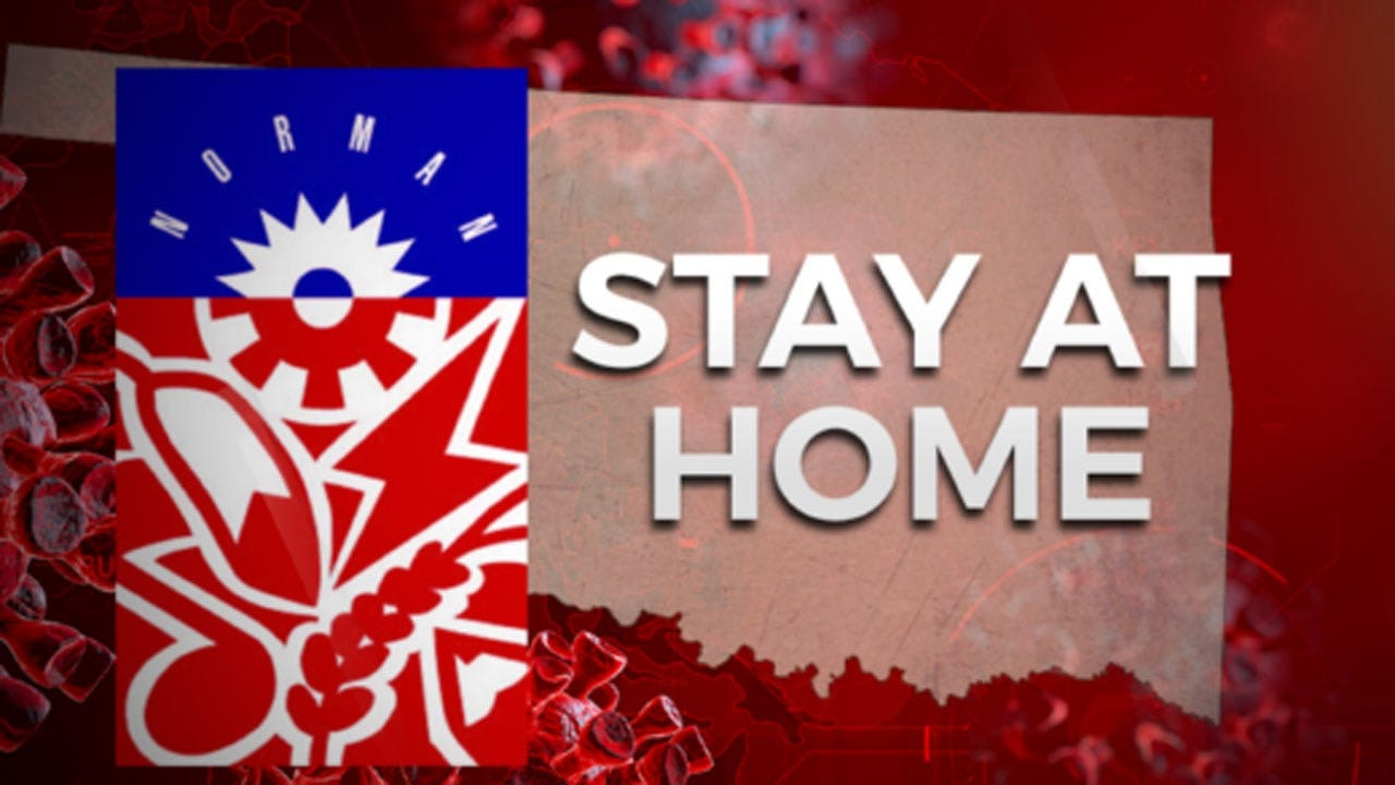 City Of Norman Under 3 Week Stay At Home Order